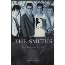 The Smiths Songs That Saved Your Life - 2003 Issue 2003 UK book 1903111471