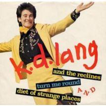 """K.D. Lang Turn Me Round 1987 USA 7"""" vinyl 7-28338"""