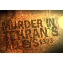 Murder In Tehran's Alleys 1933 Steam CD Key