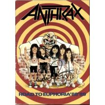 Anthrax Road To Euphoria '88 '89 - Autographed UK tour programme TOUR PROGRAMME