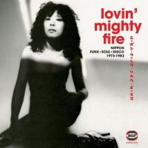 Lovin Mighty Fire Nippon Funk Soul Disco 1973-1983 by Various Artists Vinyl Album