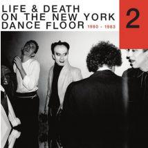 Life & Death On the New York Dance Floor - Part 2 1980-1983 by Various Artists Vinyl Album