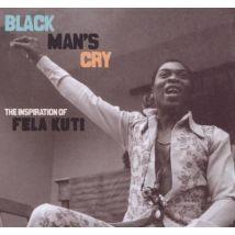 Black Mans Cry The Inspiration of Fela Kuti by Various Artists Vinyl Album