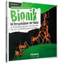 Bionik - Im Versuchslabor der Natur Franzis Verlag 978-3-645-60547-2
