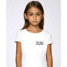 T-Shirt enfant Tel père telle fille (brodé) Blanc taille 12 - 14 ans $Monsieur T-Shirt Kids