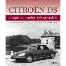 LIVRE CITROËN DS, LA DÉESSE DE L'AUTOMOBILE (REF 25427)