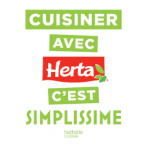 Hachette Cuisiner avec Herta Livre de cuisine