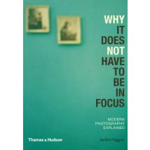 Why It Does Not Have To Be In Focus: Modern Photography Explained