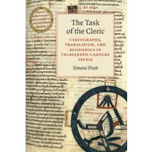 The Task of the Cleric: Cartography, Translation, and Economics in Thirteenth-Century Iberia