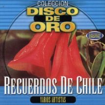 Recuerdos De Chile: Coleccion Disco De Oro (US Import)