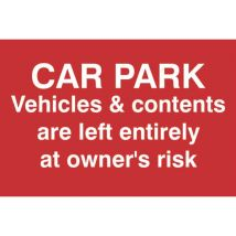Car Park Disclaimer Sign -Sign PVC (300 x 200mm)