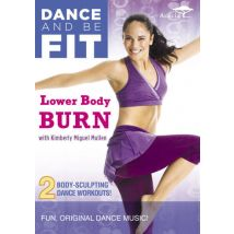 Dance and be Fit: Lower Body Burn