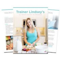 Trainer Lindsey's Ultimate Guide to Macros eBook