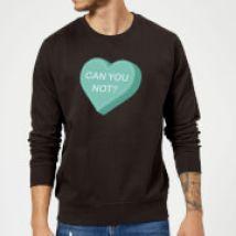 Can You Not Sweatshirt - Black - XL - Black