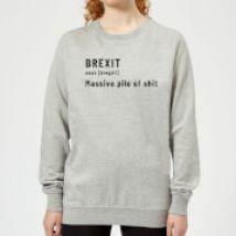 Brexit. Massive Pile Of Sh*t Women's Sweatshirt - Grey - M - Grey