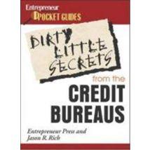Dirty Little Secrets: What the Credit Bureaus Won't Tell You: Pocket Guides - broché