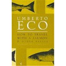 How to Travel with a Salmon - (donnée non spécifiée)