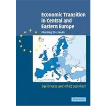 Economic Transition in Central and Eastern Europe - broché