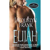 Elijah, The Nightwalkers - (donnée non spécifiée)