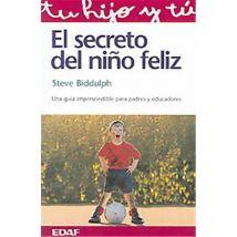 El secreto del nino feliz / The Secret of Happy Children, Tu Hijo y Tu / Your Child and You - broché