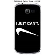 "Coque TPU gel souple Samsung Galaxy Trend - S7390 design Citation ""I just can't"" Texte blanc fond noir"