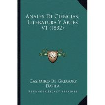 Anales De Ciencias, Literatura Y Artes V1 (1832)
