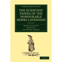 The Scientific Papers of the Honourable Henry Cavendish, F. R. S - Volume 2