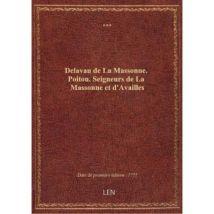 Delavau de La Massonne. Poitou. Seigneurs de La Massonne et d'Availles - broché