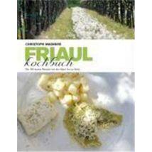 Das Friaul-Kochbuch - broché