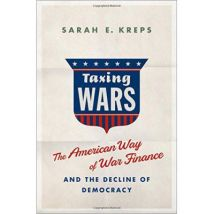 Taxing Wars: The American Way of War Finance and the Decline of Democracy - [Version Originale] - poche
