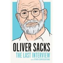 Oliver Sacks: The Last Interview - [Version Originale] - poche