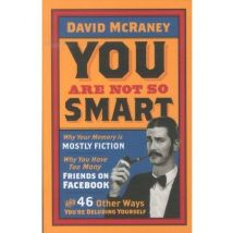 YOU ARE NOT SO SMART - broché