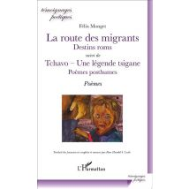 Route des migrants - Félix Monget